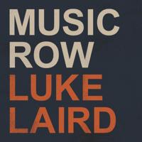 Luke Laird - Music Row