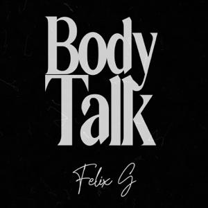 Felix G. - Body Talk