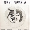 Bad Wolves feat Jason Mraz Miki Vale Veronica May Single