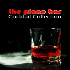 The Piano Bar Cocktail Collection – Beautiful Music Paris Lounge, Easy Listening Pianobar Songs for Romantic Event, Wine Tasting and Dinner Party, Bars & Drinks Slow Backgrond, Elegant Night