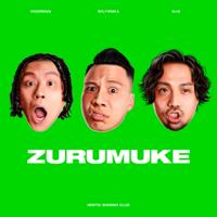 ZURUMUKE - 変態紳士クラブ