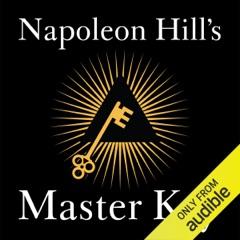 Napoleon Hill's Master Key (Unabridged)