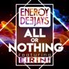 All Or Nothing (feat. Eirini Devitt) - Single