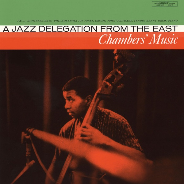 Chambers' Music: a jazz delegation from the East (feat. John Coltrane)