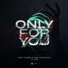 Only for You feat XIRA Single