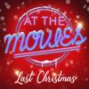 At the Movies - Last Christmas artwork
