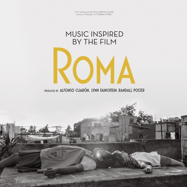 Various Artists - Music Inspired by the Film Roma album wiki, reviews
