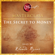 The Secret to Money Masterclass (Unabridged)