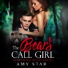 The Bear's Call Girl: A Steamy Paranormal Romance: Bears with Money, Book 9 (Unabridged)