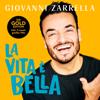 Giovanni Zarrella - La vita è bella (Gold-Edition) Grafik