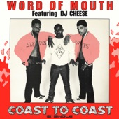 Word of Mouth - King Kut (feat. DJ Cheese)