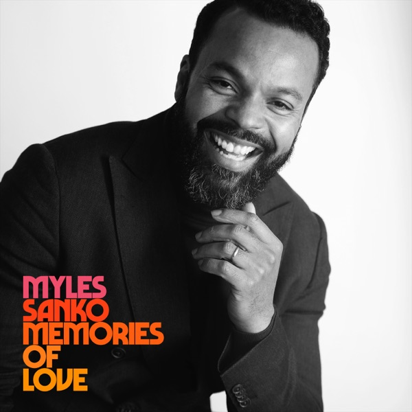 Myles Sanko - Rainbow In Your Cloud