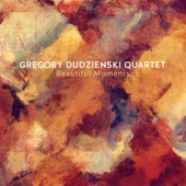 Gregory Dudzienski Quartet - Yellow Alley