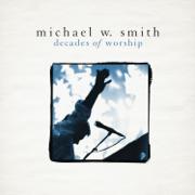 Decades of Worship - Michael W. Smith