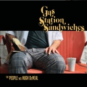 The People vs Hugh Deneal - Gas Station Sandwiches