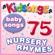 Kidsongs - Baby Songs - 75 Nursery Rhymes
