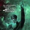 Dr. Lonnie Smith & Iggy Pop - Why Can't We Live Together (Radio Edit) ilustración