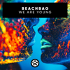 We Are Young - Beachbag mp3