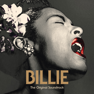 Billie Holiday & The Sonhouse All Stars - BILLIE: The Original Soundtrack