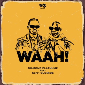 Diamond Platnumz - Waah! feat. Koffi Olomide