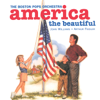 John Williams, Arthur Fiedler & Boston Pops Orchestra - America the Beautiful  artwork