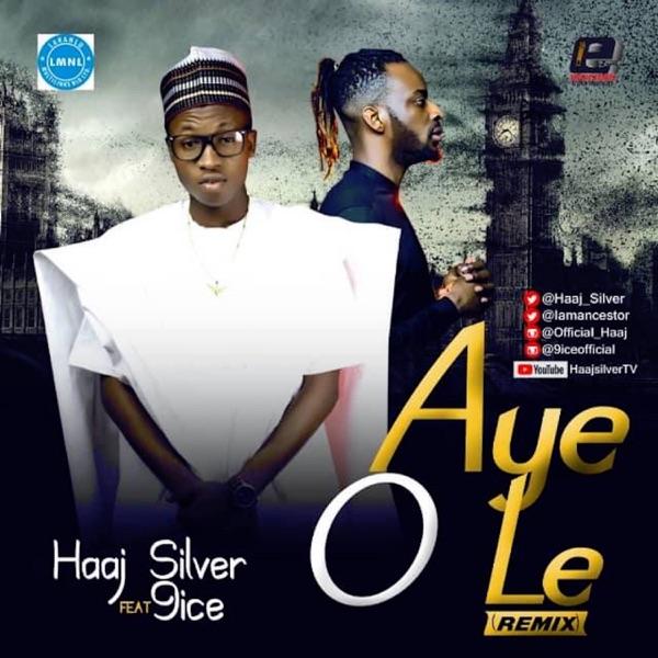 Aye O Le Remix (feat. 9ice) - Single
