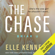 Elle Kennedy - The Chase (Unabridged)