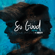 So Good (Remix) - Danna Paola & HRVY