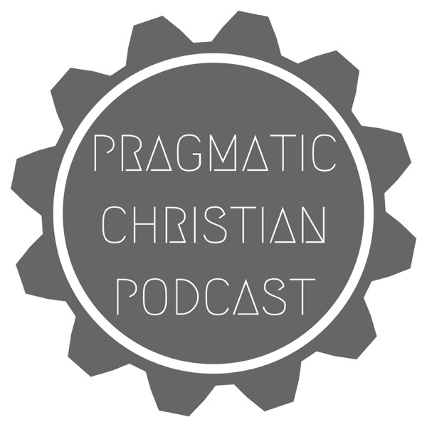 Pragmatic Christian Podcast