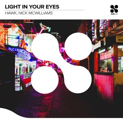 Light In Your Eyes - Single - Hawk