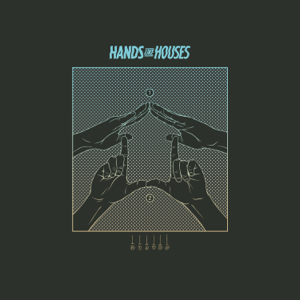 Hands Like Houses - Dangerous