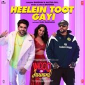 "Heelein Toot Gayi (From ""Indoo Ki Jawani"") [feat. Guru Randhawa] artwork"