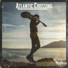 Martin Rafferty - Atlantic Crossing - EP artwork