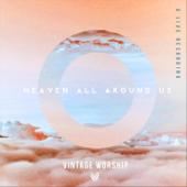 Heaven All Around Us (Live)