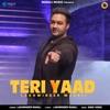 Teri YAAD Single