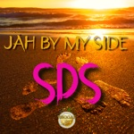 SDS - Jah by My Side