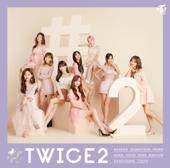 #TWICE2 -Japanese ver.- - EP