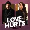 Love Hurts - Heartbreak Songs