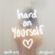 Hard On Yourself - Charlie Puth & blackbear