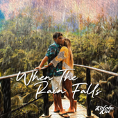 Download When the Rain Falls - Kolohe Kai Mp3 free