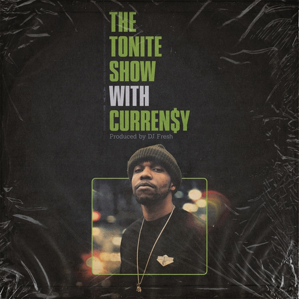 The Tonite Show with Curren$y