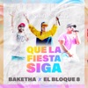 Que la Fiesta Siga - Single