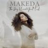 Makeda - The Day I Loved You Most Grafik