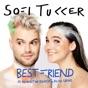 Best Friend (feat. NERVO, The Knocks & Alisa Ueno) by Sofi Tukker