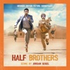 Half Brothers (Original Motion Picture Soundtrack)