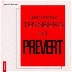 Jean-Marc Tennberg dit Prévert