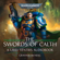 Graham McNeill - The Swords of Calth: The Chronicles of Uriel Ventris: Warhammer 40,000, Book 7 (Unabridged)