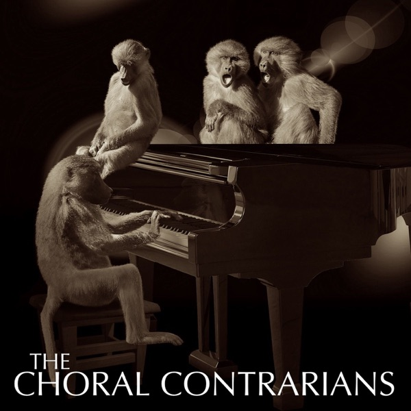 The Choral Contrarians