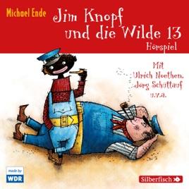 jim knopf und die wilde 13 - das wdr-hörspiel on apple books
