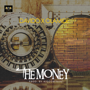 Davido & Olamide - The Money